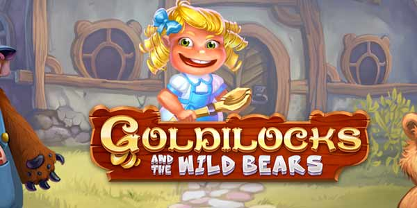 Quickspin will soon launch Goldilocks and the Wild Bears slot machine