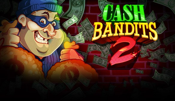 Discover the new RTG Cash Bandits 2 slot machine