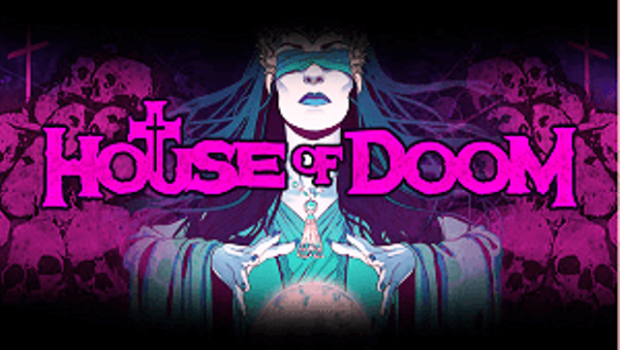 Play House of Doom now