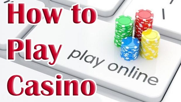 Want to Know More About How to Play Casino?