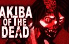 Akiba of the Dead Game Review