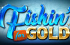 Fishin For Gold Casino Slot Review