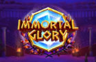 Immortal Glory Slot Review