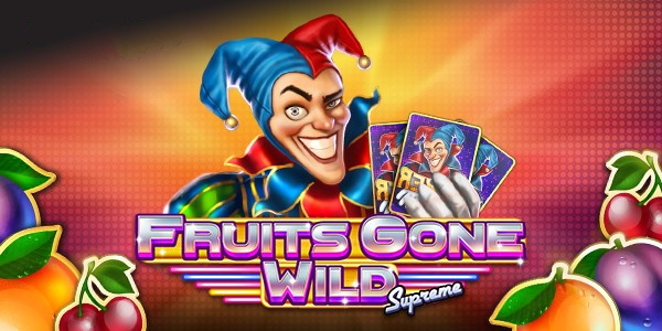 Fruits Gone Wild Supreme slot review