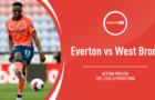 EVERTON VS WEST BROM Betting Review