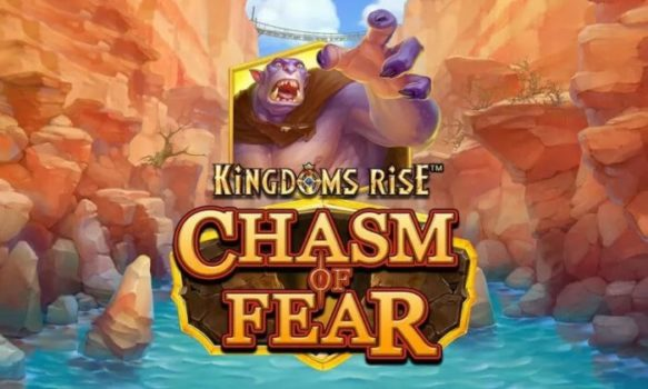 Kingdoms Rise: Chasm of Fear Slot Review