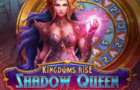 Kingdoms Rise: Shadow Queen Slot Review