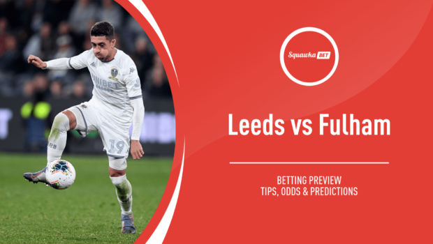 LEEDS VS FULHAM Betting Review