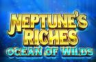 Neptune's Riches: Ocean of Wilds Slot Review