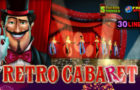 Retro Cabaret Slot Review