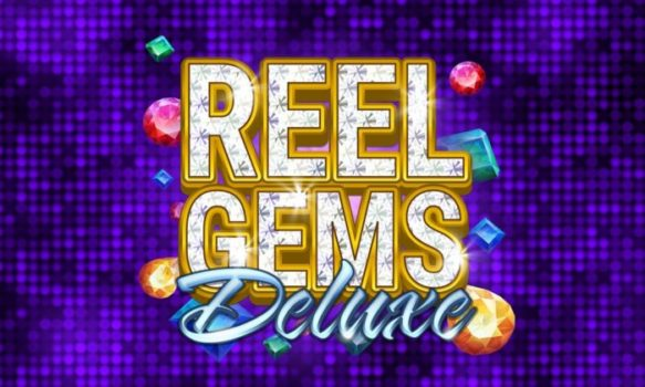Reel Gems Deluxe Slot Review