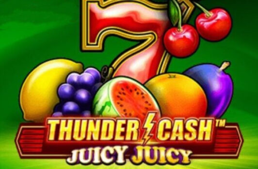 Thunder Cash: Juicy Slot Review
