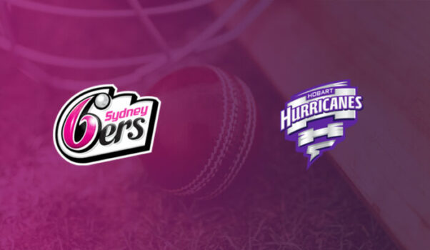 Sydney Sixers vs. Hobart Hurricanes Betting Review