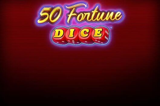 50 Fortune Dice's Slot Review
