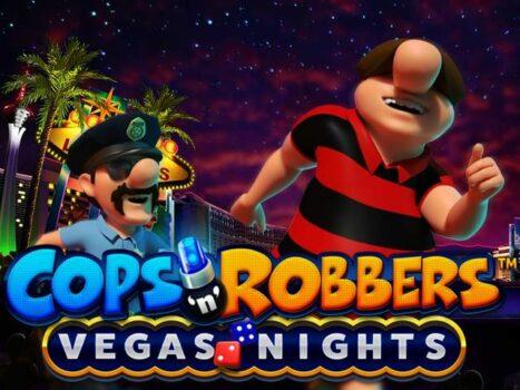 Cops n Robbers Vegas Nights Slot Review