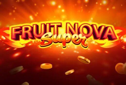 Fruit Super Nova's Slot Review