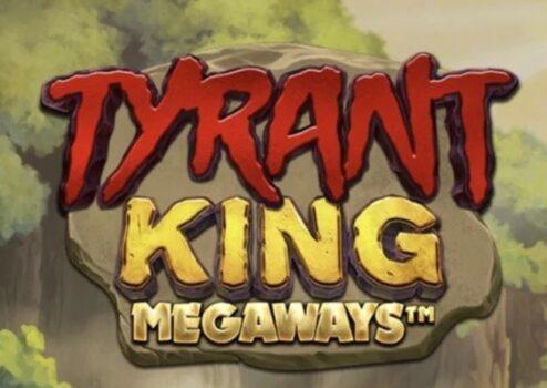 Tyrant King Megaways Slot Review