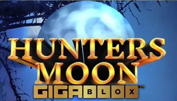 Hunters Moon GigaBlox  Casino Slot Review