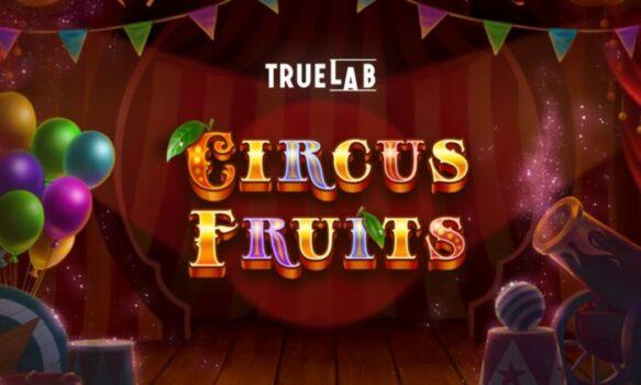 Circus Fruits Slot Review
