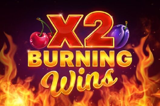 Burning Wins x2 Slot Review
