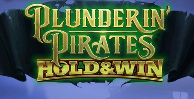 Plunderin' Pirates: Hold & Win Slot Review